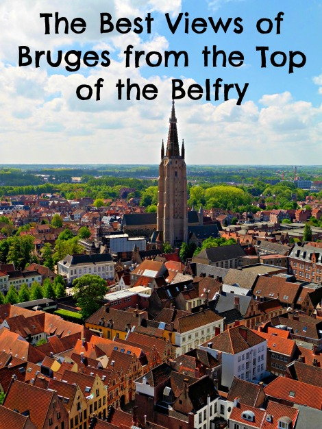 The Best Views of Bruges from the Top of the Belfry