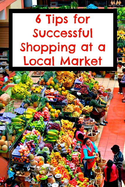 6 Tips for Successful Shopping at a Local Market