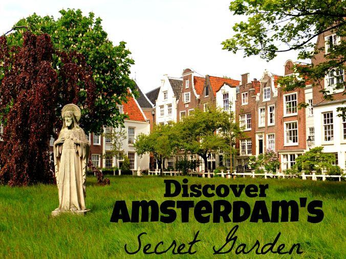 Discover Amsterdam's Secret Garden
